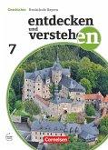 Entdecken und Verstehen 7. Jahrgangsstufe - Für die sechsstufige Realschule in Bayern - Vom Hochmittelalter bis zum Zeitalter des Absolutismus