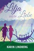 Lilja und die Liebe (eBook, ePUB)