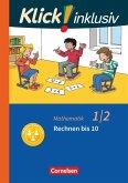 Klick! inklusiv 1./2. Schuljahr- Grundschule / Förderschule - Mathematik - Rechnen bis 10