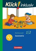 Klick! inklusiv 1./2. Schuljahr - Grundschule / Förderschule - Mathematik - Geometrie