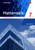 Mathematik 7. Arbeitsheft mit Lösungen. WPF I. Realschulen in Bayern