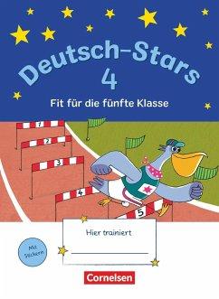 Deutsch-Stars 4. Schuljahr - Fit für die 5. Klasse - Brinster, Olga; Kuester, Ursula; Winkelmeyr, Kornelia