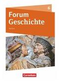 Forum Geschichte 6. Schuljahr - Gymnasium Sachsen - Schülerbuch