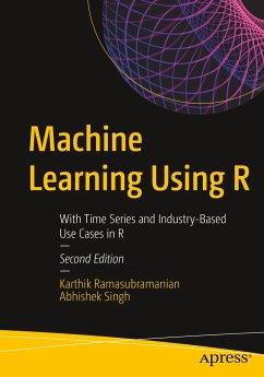 Machine Learning Using R - Ramasubramanian, Karthik; Singh, Abhishek