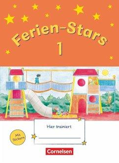 Ferien-Stars 1. Schuljahr - Übungsheft - Brune, Jasmin; Elsner, Daniela; Gleixner-Weyrauch, Stefanie; Lugauer, Marion; Schwarz, Sabine