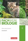 Fachwerk Biologie 6. Schuljahr - Sachsen - Arbeitsheft