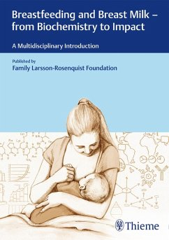 Breastfeeding and Breast Milk - From Biochemistry to Impact (eBook, PDF)