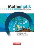 Mathematik - Berufsfachschule. Basislernbaustein - Rheinland-Pfalz - Rheinland-Pfalz - Schülerbuch