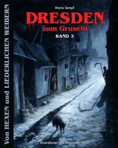 Dresden zum Gruseln - Sempf, Mario