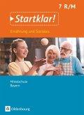 Startklar! 7. Jahrgangsstufe- Ernährung und Soziales - Mittelschule Bayern - Schülerbuch