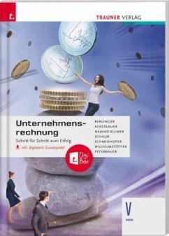 Unternehmensrechnung V HAK, inkl. digitalem Zusatzpaket - Berlinger, Roland;Ackerlauer, Irene;Najand-Ellmer, Monika
