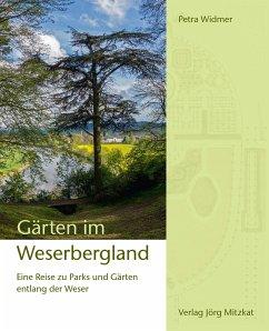 Gärten im Weserbergland - Widmer, Petra