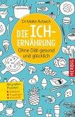 Die Ich-Ernährung (eBook, ePUB)