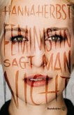 Feministin sagt man nicht (eBook, ePUB)
