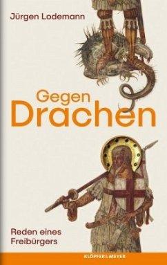 Gegen Drachen (Mängelexemplar) - Lodemann, Jürgen