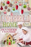 Gingerbread Home (Coming Home for Christmas) (eBook, ePUB)