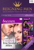 Reigning Men - Sechs Prinzen finden die große Liebe (eBook, ePUB)