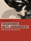 Faschismus im 21. Jahrhundert (Telepolis) (eBook, ePUB)