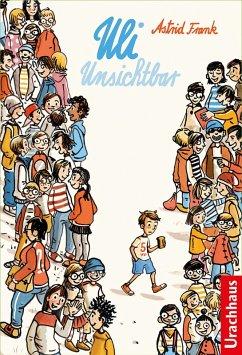 Uli Unsichtbar (eBook, ePUB) - Frank, Astrid