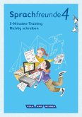 """Sprachfreunde - Ausgabe Nord/Süd 4. Schuljahr - 5-Minuten-Training """"Richtig schreiben"""""""