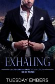 Exhaling (The O'Keefe Family Collection, #3) (eBook, ePUB)