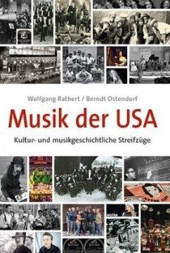 Musik der USA - Rathert, Wolfgang; Ostendorf, Berndt