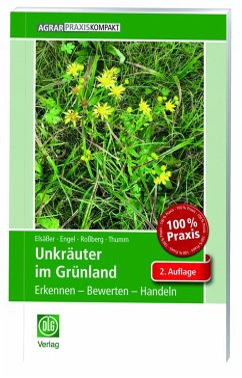 Unkräuter im Grünland - Elsäßer, Martin; Thumm, Ulrich; Roßberg, Reinhard; Engel, Sylvia