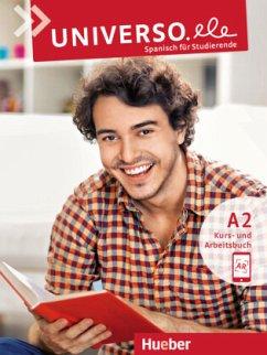 Universo.ele A2 / Kurs- und Arbeitsbuch mit Audios online - Guerrero García, Encarnación; Xicota Tort, Núria
