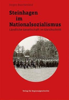 Steinhagen im Nationalsozialismus - Büschenfeld, Jürgen