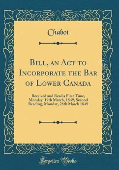 Bill, an ACT to Incorporate the Bar of Lower Ca...