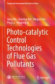 Photo-catalytic Control Technologies of Flue Gas Pollutants (eBook, PDF)