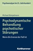Psychodynamische Behandlung psychotischer Störungen (eBook, ePUB)