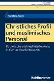 Christliches Profil und muslimisches Personal (eBook, PDF)