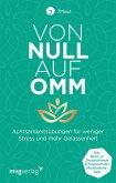 Von Null auf Omm (eBook, ePUB)