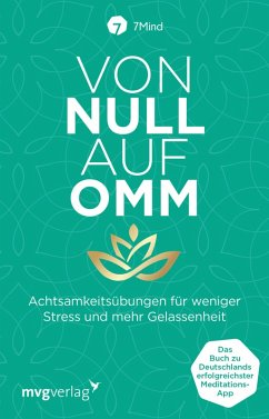 Von Null auf Omm (eBook, ePUB) - Ronnefeldt, Manuel; Leve, Jonas; 7Mind