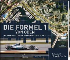 Die Formel 1 von oben (Restauflage) - Jones, Bruce