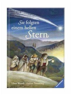 Sie folgten einem hellen Stern (Restauflage) - Pausewang, Gudrun; Wensell, Ulises