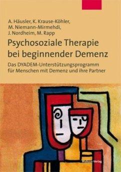 Psychosoziale Paartherapie bei beginnender Demenz (Mängelexemplar) - Häusler, Andreas; Krause-Köhler, Kerstin; Niemann-Mirmehdi, Mechthild; Nordheim, Johanna; Rapp, Michael