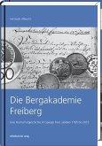 Die Bergakademie Freiberg (Mängelexemplar)