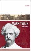 Mark Twain in München (Mängelexemplar)