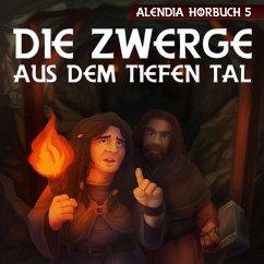 Die Zwerge aus dem tiefen Tal (MP3-Download) - Alendia