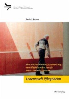 Lebenswelt Pflegeheim (Mängelexemplar) - Radzey, Beate
