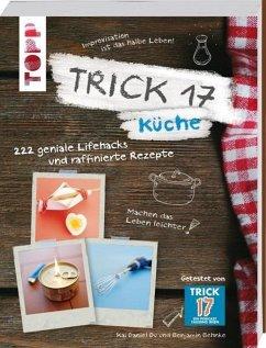 Trick 17 - Küche (Mängelexemplar) - Du, Kai D.; Behnke, Benjamin