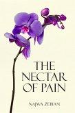 The Nectar of Pain (eBook, ePUB)