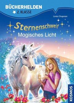 Sternenschweif, Bücherhelden 2. Klasse, Magisches Licht (eBook, PDF) - Chapman, Linda
