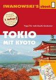 Tokio mit Kyoto - Reiseführer von Iwanowski (eBook, ePUB)