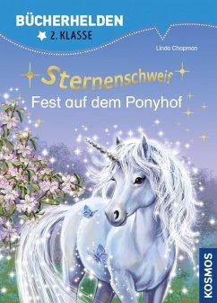 Sternenschweif, Bücherhelden 2. Klasse, Fest auf dem Ponyhof (eBook, PDF) - Chapman, Linda