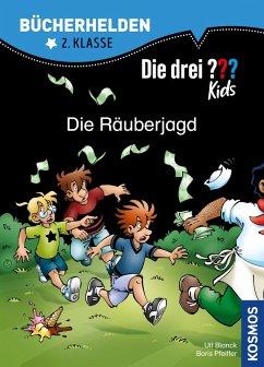 Die drei ??? Kids, Bücherhelden, Die Räuberjagd (drei Fragezeichen Kids) (eBook, PDF) - Blanck, Ulf; Pfeiffer, Boris