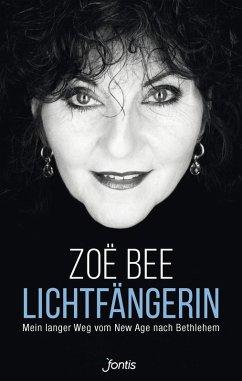 Lichtfängerin (eBook, ePUB) - Bee, Zoë
