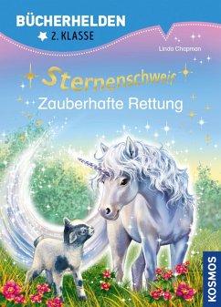 Sternenschweif, Bücherhelden 2. Klasse, Zauberhafte Rettung (eBook, PDF) - Chapman, Linda